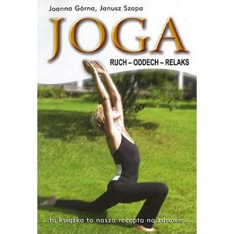 JOGA RUCH ODDECH RELAKS - ta książka to recepta na zdrowie
