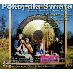 POKÓJ DLA ŚWIATA Don Conreaux - koncert gongów, djemb i shruti ( CD )